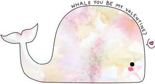 ... Whale You Be My Valentine.png